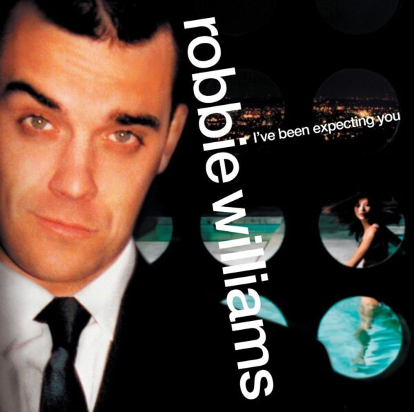 Robbie Williams – I've Been Expecting You