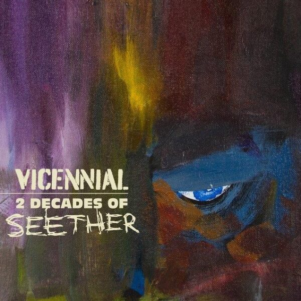 Seether – Vicennial: 2 Decades Of Seether