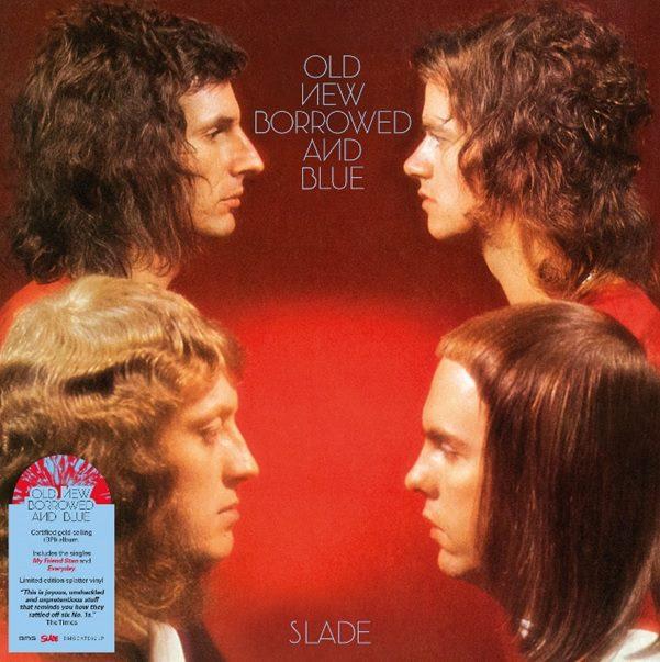 Slade – Old New Borrowed And Blue (Red & Blue Splatter Vinyl)