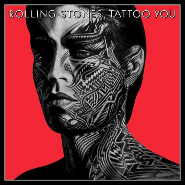 The Rolling Stones – Tattoo You (2021 Remaster – 40th Anniversary)