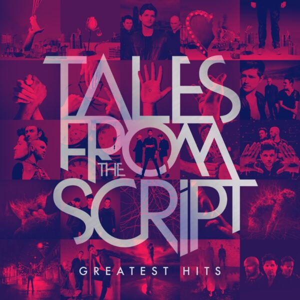 The Script – Tales From The Script: Greatest Hits