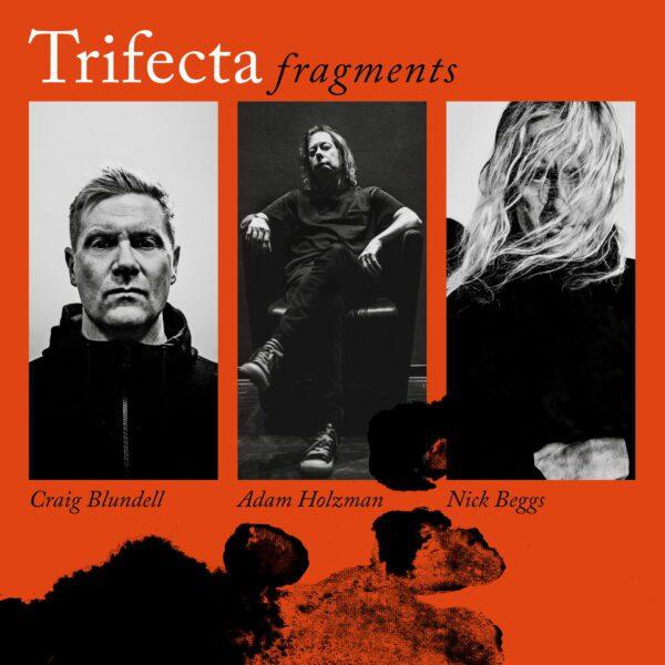 Trifecta – Fragments