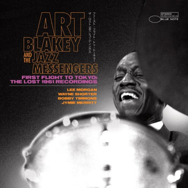 Art Blakey & The Jazz Messengers – First Flight To Tokyo: The Lost 1961 Recordings