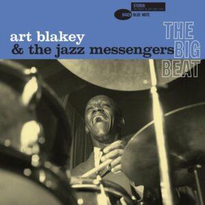 Art Blakey & The Jazz Messengers – The Big Beat