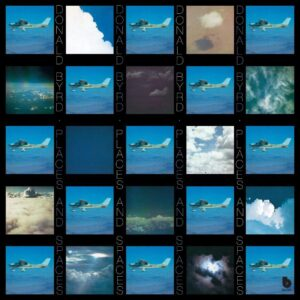 Donald Byrd – Places & Spaces
