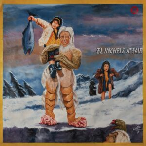 El Michels Affair – The Abominable EP