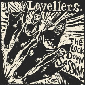 Levellers – The Lockdown Sessions