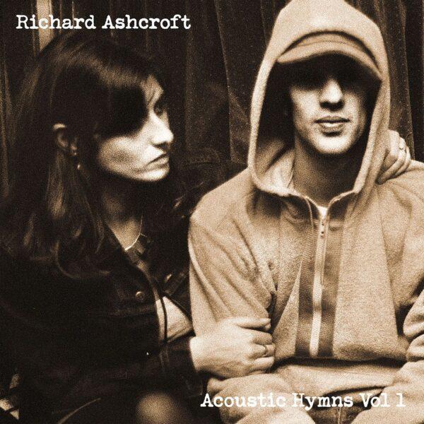 Richard Ashcroft – Acoustic Hymns Vol. 1