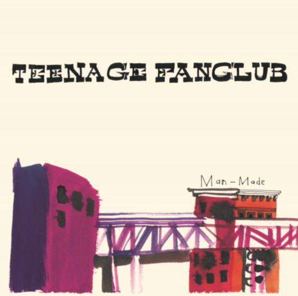 Teenage Fanclub – Man-Made (Repress)