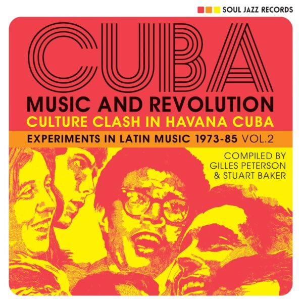 Various Artists – Soul Jazz Records Presents – CUBA: Music And Revolution: Culture Clash In Havana: Experiments In Latin Music 1975-85 Vol. 2