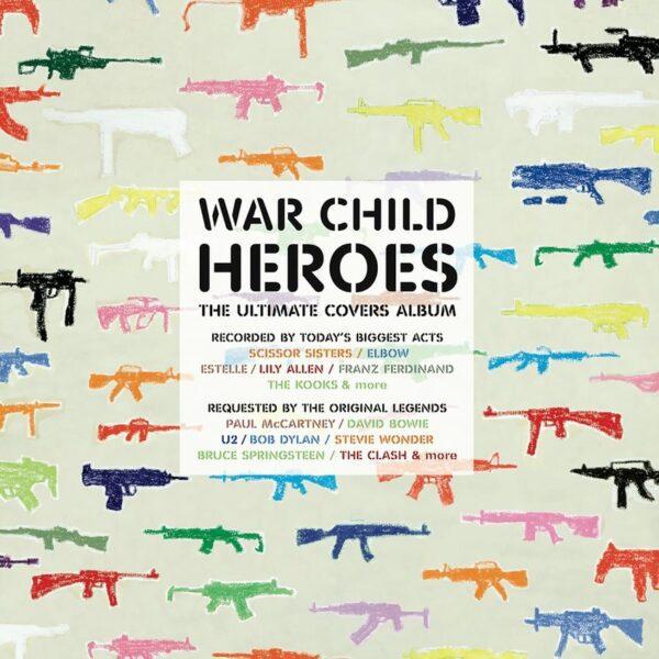 Various Artists – War Child Presents Heroes